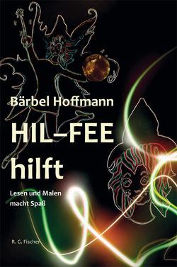 HIL-FEE hilft von Hoffmann,  Bärbel