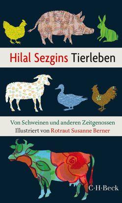 Hilal Sezgins Tierleben von Berner,  Rotraut Susanne, Sezgin,  Hilal