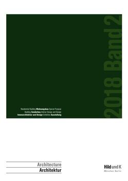 Hild und K Architektur 2018 von Haber,  Matthias, Heinrich,  Michael, Hild,  Andreas, Ottl,  Dionys