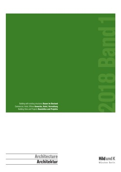 Hild und K Architektur / Hild und K Architektur 2018 von Haber,  Matthias, Heinrich,  Michael, Hild,  Andreas, Ottl,  Dionys