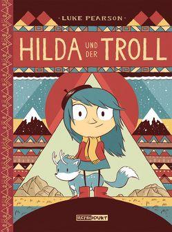 Hilda / Hilda und der Troll von Pearson,  Luke, Wieland,  Matthias