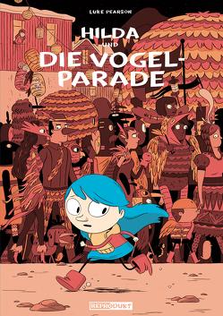 Hilda und die Vogelparade von Groenewald,  Michael, Pearson,  Luke, Wieland,  Matthias