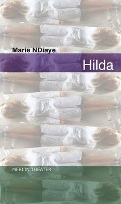 Hilda von Lindner,  Almut, NDiaye,  Marie
