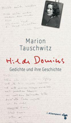 Hilde Domins Gedichte und ihre Geschichte von Tauschwitz,  Marion