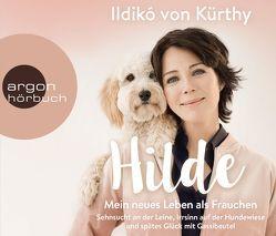 Hilde – Mein neues Leben als Frauchen von Kürthy,  Ildikó von