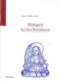 Hildegard bei den Kartäusern von Aris,  Marc A