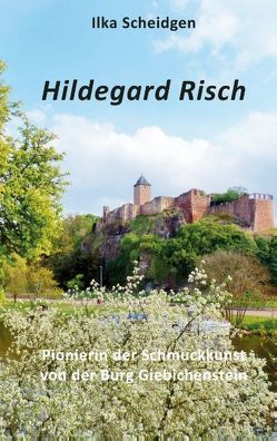 Hildegard Risch von Scheidgen,  Ilka
