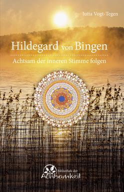 Hildegard von Bingen von Vogt-Tegen,  Jutta