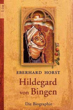 Hildegard von Bingen von Horst,  Eberhard