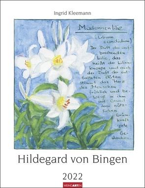 Hildegard von Bingen Kalender 2022 von Kleemann,  Ingrid, Weingarten