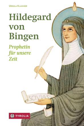 Hildegard von Bingen von Klammer,  Ursula