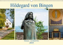 Hildegard von Bingen – Stationen (Wandkalender 2019 DIN A3 quer)