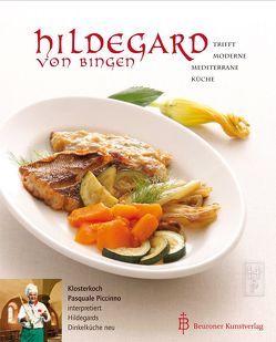 Hildegard von Bingen trifft moderne mediterrane Küche von Piccinno,  Pasquale, Renson,  Cornelia