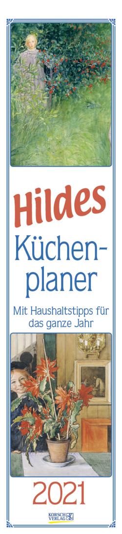 Hildes Küchenplaner 2021 von Korsch Verlag, Larsson,  Carl