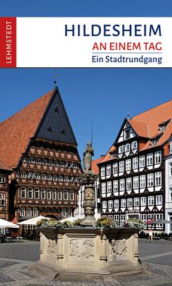Hildesheim an einem Tag von Böttger,  Steffi