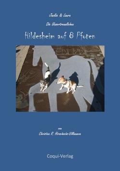 Hildesheim auf 8 Pfoten von Hirschochs-Villanueva,  Christina R.