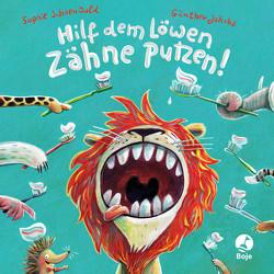Hilf dem Löwen Zähne putzen! (Pappbilderbuch) von Jakobs,  Günther, Schoenwald,  Sophie