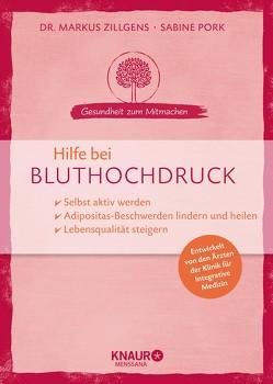 Hilfe bei Bluthochdruck von Pork,  Sabine, Zillgens,  Markus
