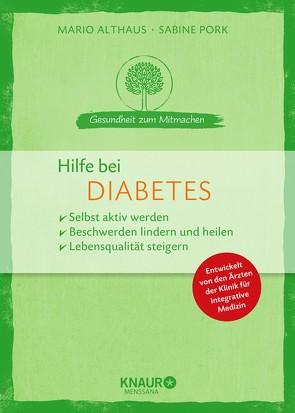 Hilfe bei Diabetes von Althaus,  Mario, Pork,  Sabine