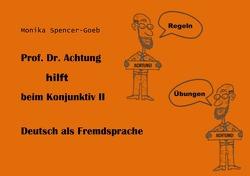 Hilfe bei Konjunktiv II von Spencer-Goeb,  Monika