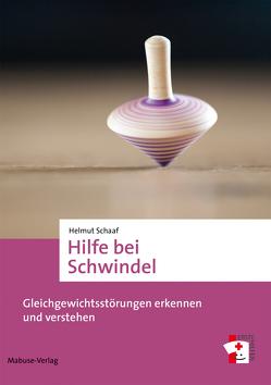 Hilfe bei Schwindel von Schaaf,  Helmut