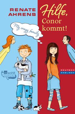 Hilfe, Conor kommt! von Ahrens,  Renate, Korthues,  Barbara