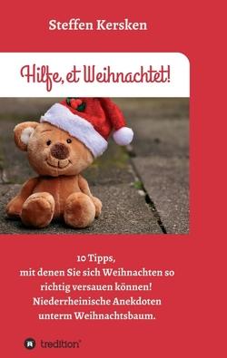 Hilfe, et Weihnachtet! von Kersken,  Steffen