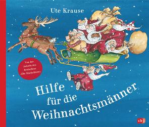 Hilfe für die Weihnachtsmänner von Krause,  Ute