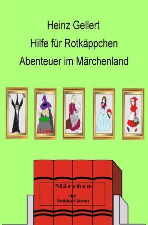 Hilfe für Rotkäppchen von Gellert,  Heinz