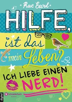 Hilfe, ist das mein Leben?, Band 02 von Earl,  Rae, Steinbrede,  Diana
