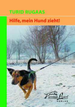 Hilfe, mein Hund zieht! von Askew,  Sally, Harper,  Sheila, Rugaas,  Turid, Zimmermann,  Jürgen