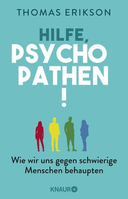 Hilfe, Psychopathen! von Broermann,  Christa, Erikson,  Thomas