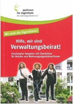 Hilfe, wir sind Verwaltungsbeirat von Heinrich,  Gabriele, Rücker,  Birgit