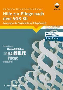 Hilfe zur Pflege nach dem SGB XII von Krahmer,  Utz, Schellhorn,  Helmut