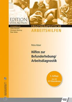Hilfen zur Befunderhebung /Arbeitsdiagnostik von Köser,  Petra