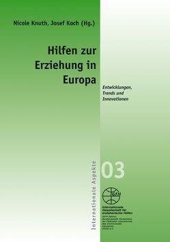 Hilfen zur Erziehung in Europa von Knuth,  Nicole, Koch,  Josef