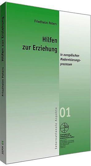 Hilfen zur Erziehung in europäischen Modernisierungsprozessen von Peters,  Friedhelm