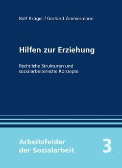 Hilfen zur Erziehung von Krüger,  Rolf, Zimmermann,  Gerhard