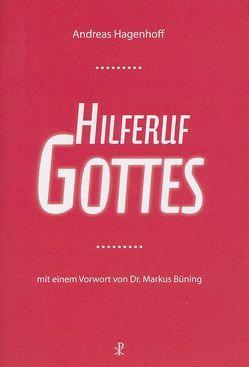 Hilferuf Gottes von Büning,  Markus, Hagenhoff,  Andreas