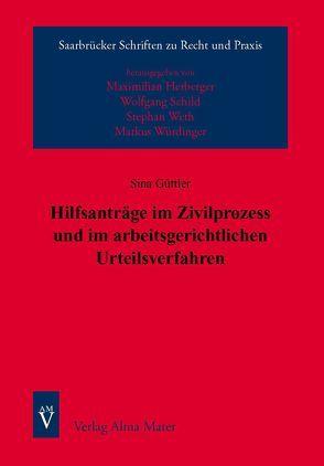 Hilfsanträge im Zivilprozess und im arbeitsgerichtlichen Urteilsverfahren von Güttler,  Sina