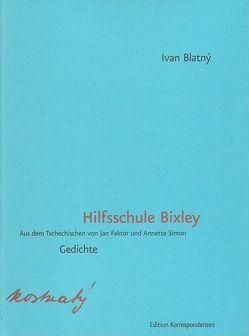 Hilfsschule Bixley von Blatný,  Ivan