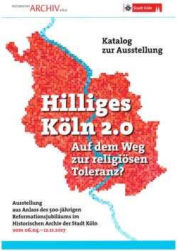 Hilliges Köln 2.0 – Auf dem Weg zur religiösen Toleranz? von Plassmann,  Max