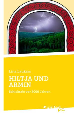 HILTJA UND ARMIN von Laukars,  Lina