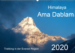 Himalaya Ama Dablam (Wandkalender 2020 DIN A2 quer) von Kehl,  Michael