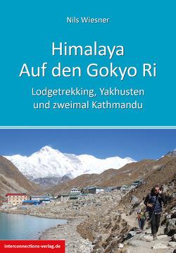 Himalaya – Auf den Gokyo Ri von Wiesner,  Nils