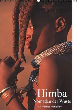 Himba – Nomaden der Wüste (Wandkalender 2019 DIN A2 hoch) von Wisniewski,  Winfried