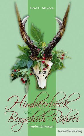 Himbeerbock und Bergschuh-Rührei von Meyden,  Gerd H
