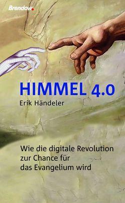 Himmel 4.0 von Händeler,  Erik