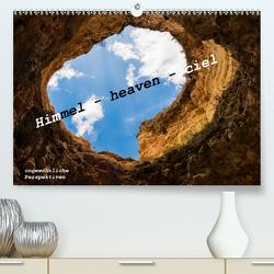 Himmel – heaven – ciel (Premium, hochwertiger DIN A2 Wandkalender 2021, Kunstdruck in Hochglanz) von von Hacht,  Peter