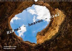 Himmel – heaven – ciel (Wandkalender 2019 DIN A3 quer) von von Hacht,  Peter